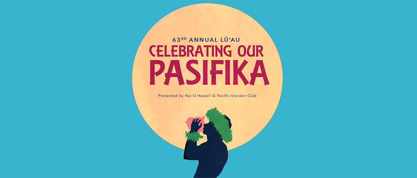 63rd Annual Lūʻ: Celebrating Our Pasifika promotional poster